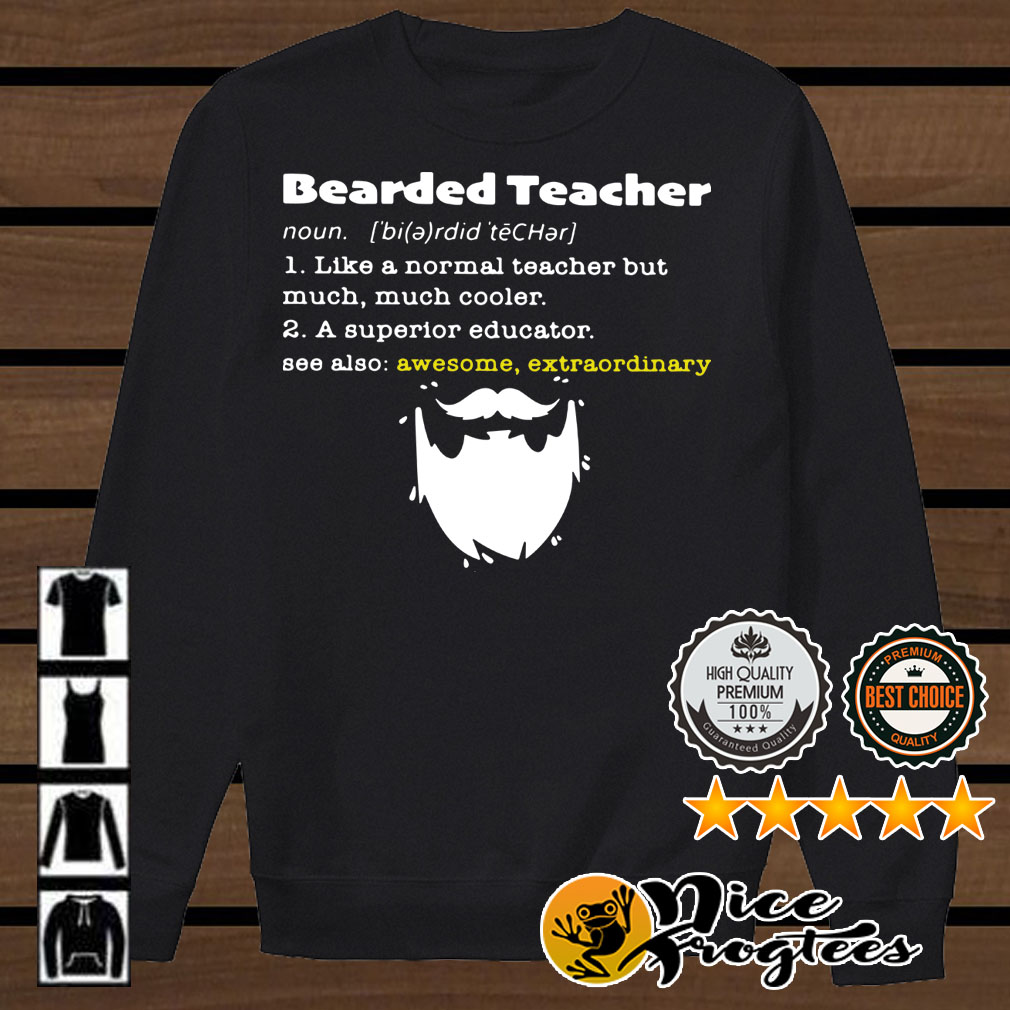 Bearded teacher like a normal teacher but much much cooler shirt