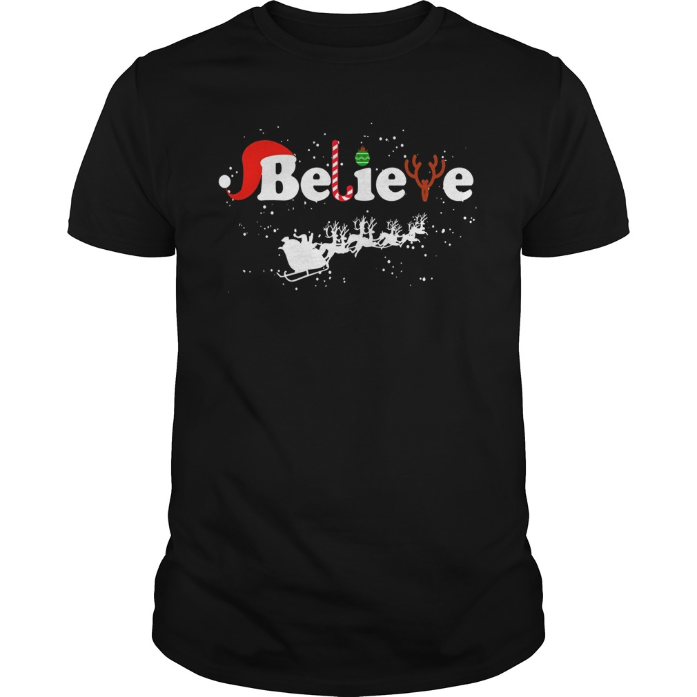 Believe in Santa Claus Christmas shirt
