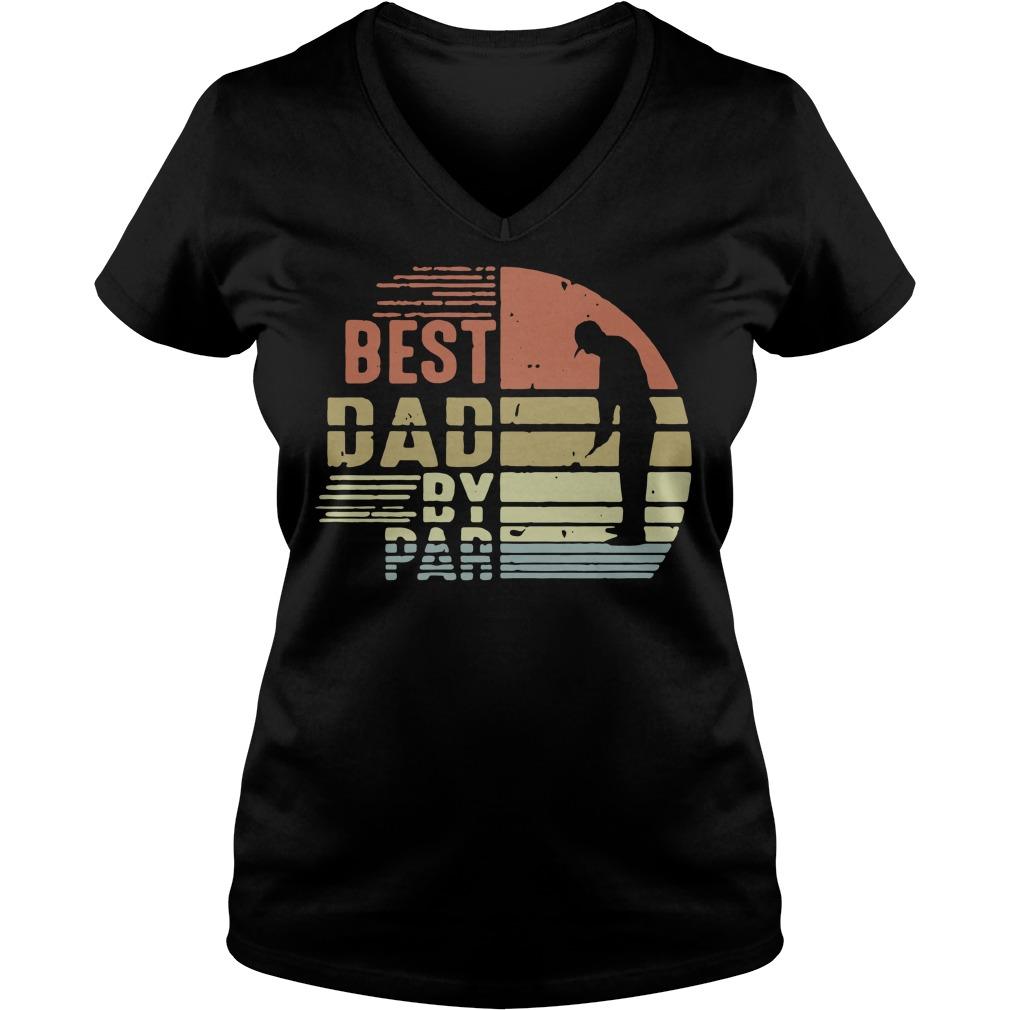 Best dad by par golf retro V-neck t-shirt
