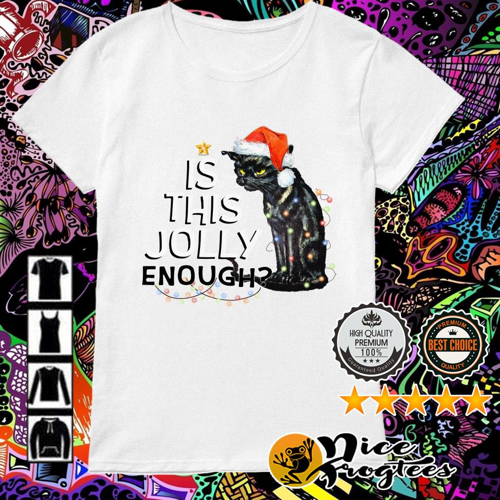 Black cat is this Jolly enough light Christmas Ladies Tee