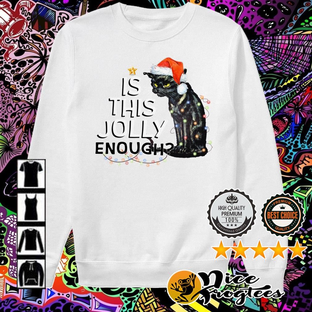 Black cat is this Jolly enough light Christmas Sweater