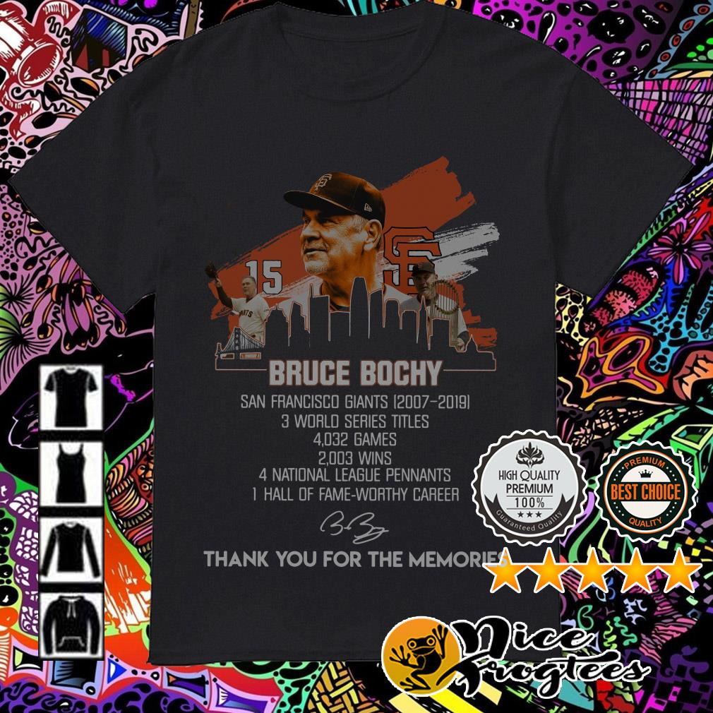 Bruce Bochy San Francisco Giants 2007-2019 thank you for the memories shirt