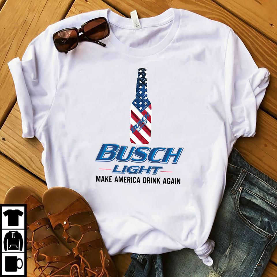 Busch Light Make America Drink Again Shirt Hoodie And V Neck T Shirt
