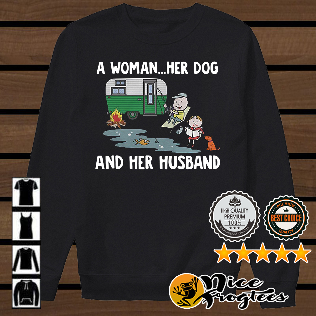 Camping a woman her dog and her husband shirt