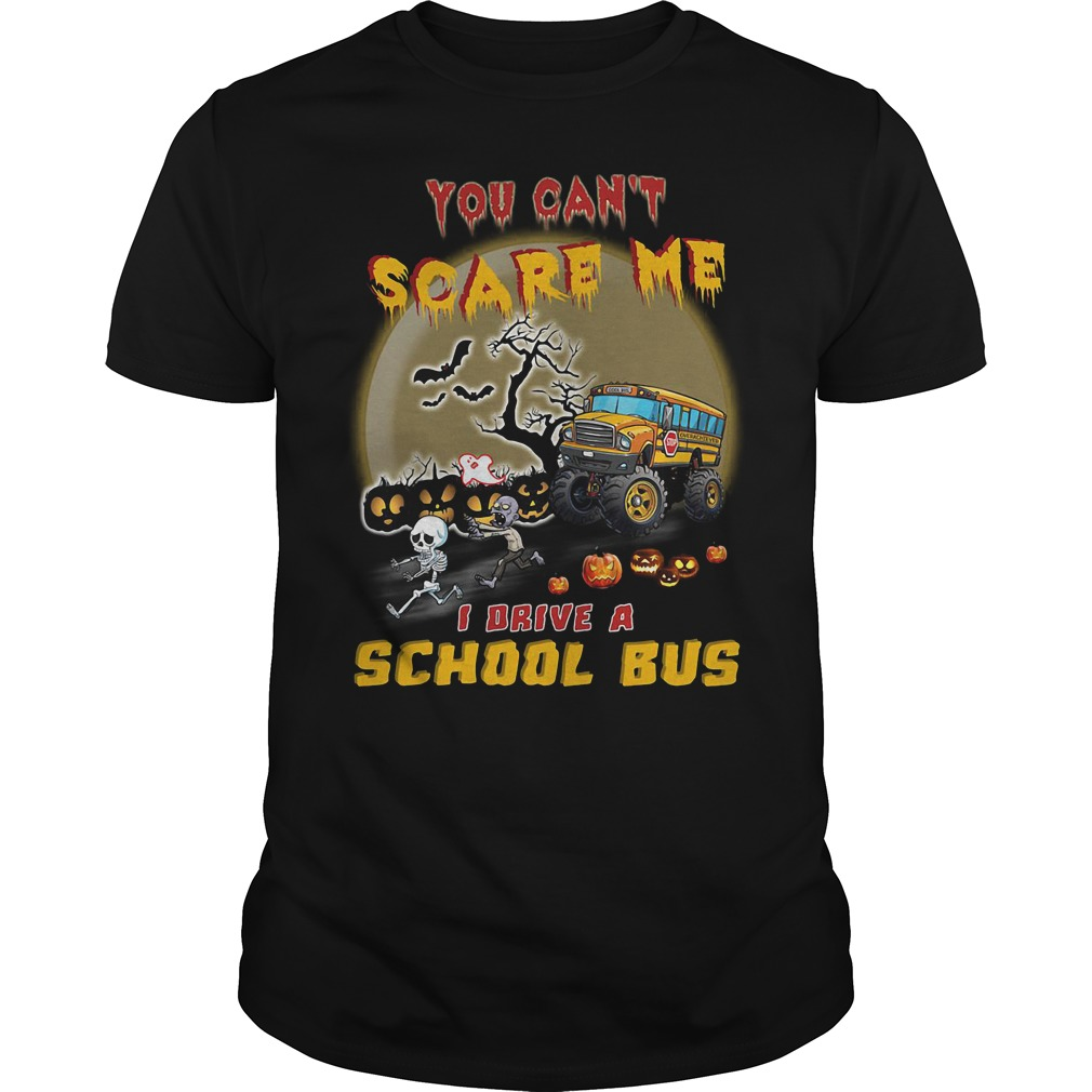 Halloween You can't scare me I drive a school bus shirt