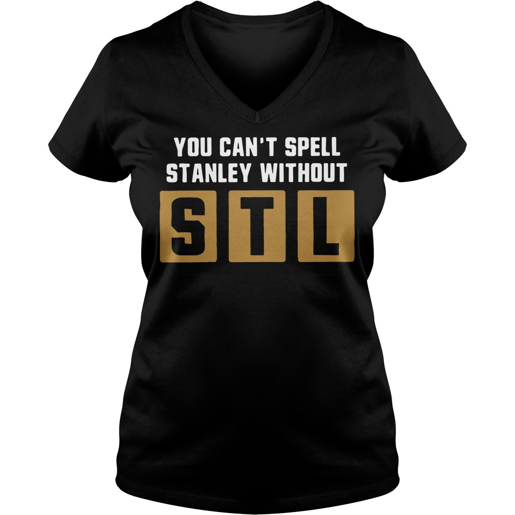You can't spell Stanley without STL V-neck t-shirt