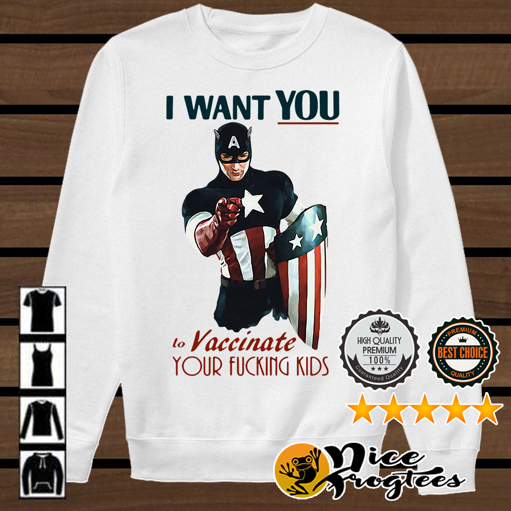 Captain America I want you vaccinate your fucking kids shirt