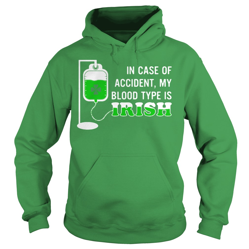 In case of accident My blood type is Irish St Patrick's Day Sweater