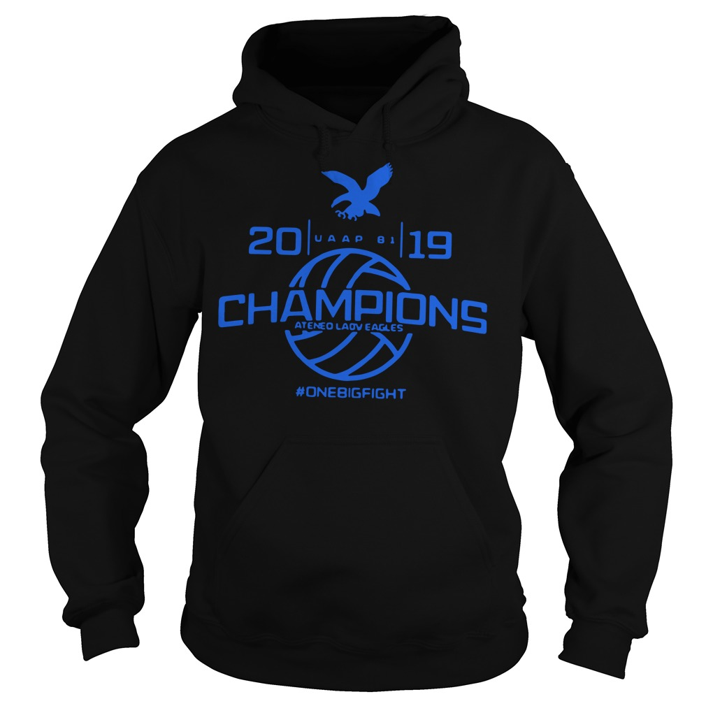 Champions Ateneo Lady Eagles 2019 onebigfight Hoodie