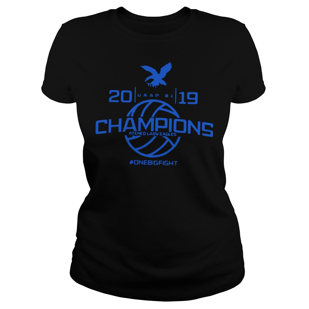 Champions Ateneo Lady Eagles 2019 onebigfight Ladies tee