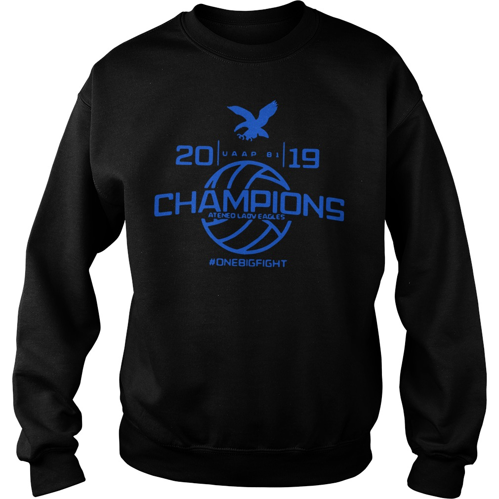 Champions Ateneo Lady Eagles 2019 onebigfight Sweater