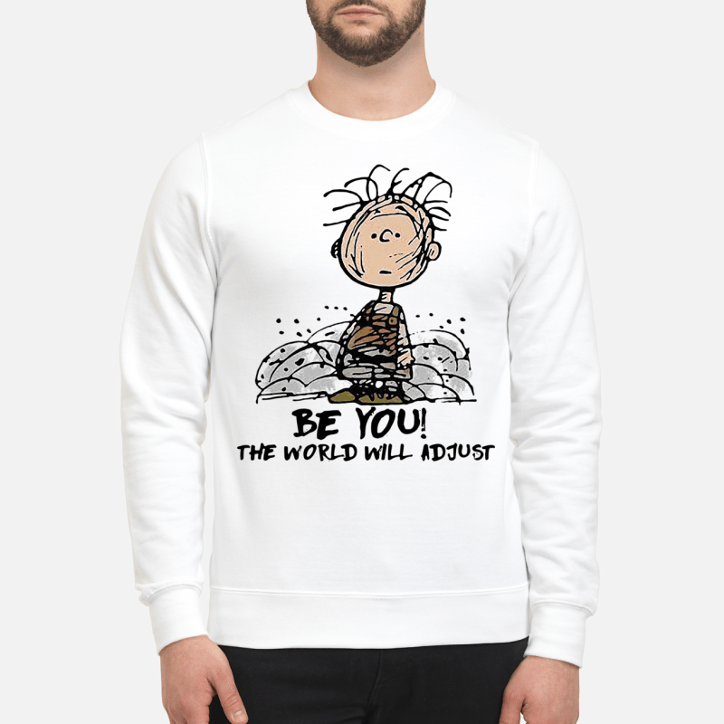 Charlie Brown be you the world will adjust Sweater