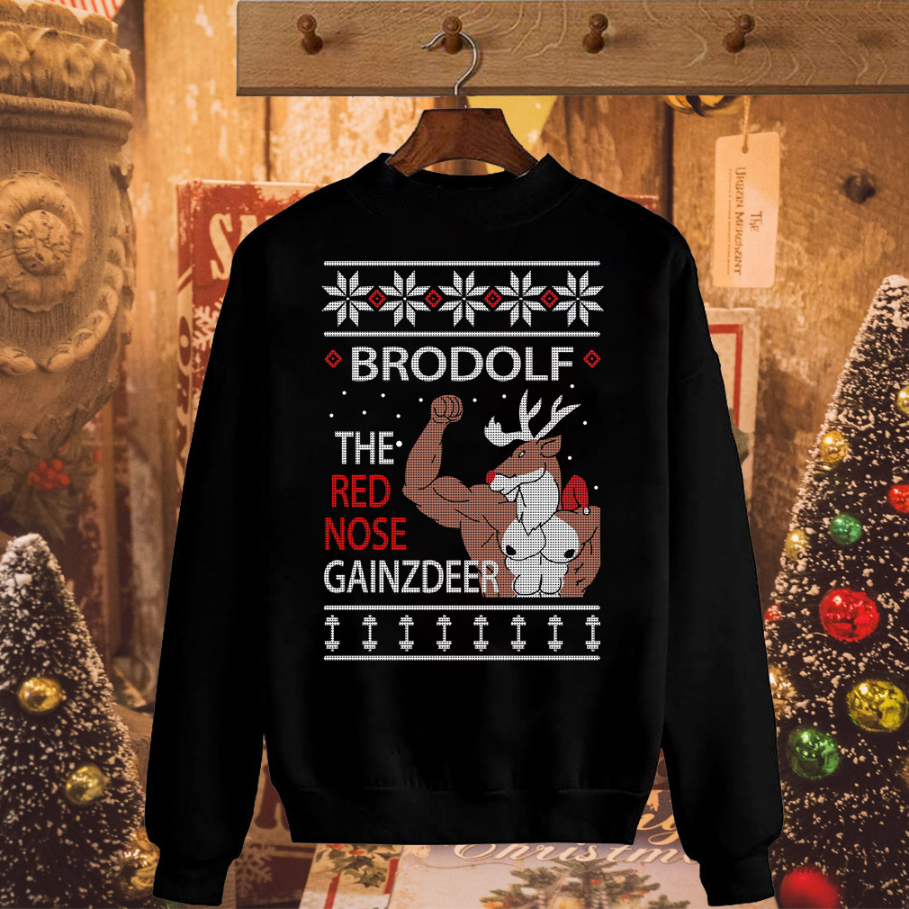 Christmas Brodolf the Red Nose Gainzdeer sweater