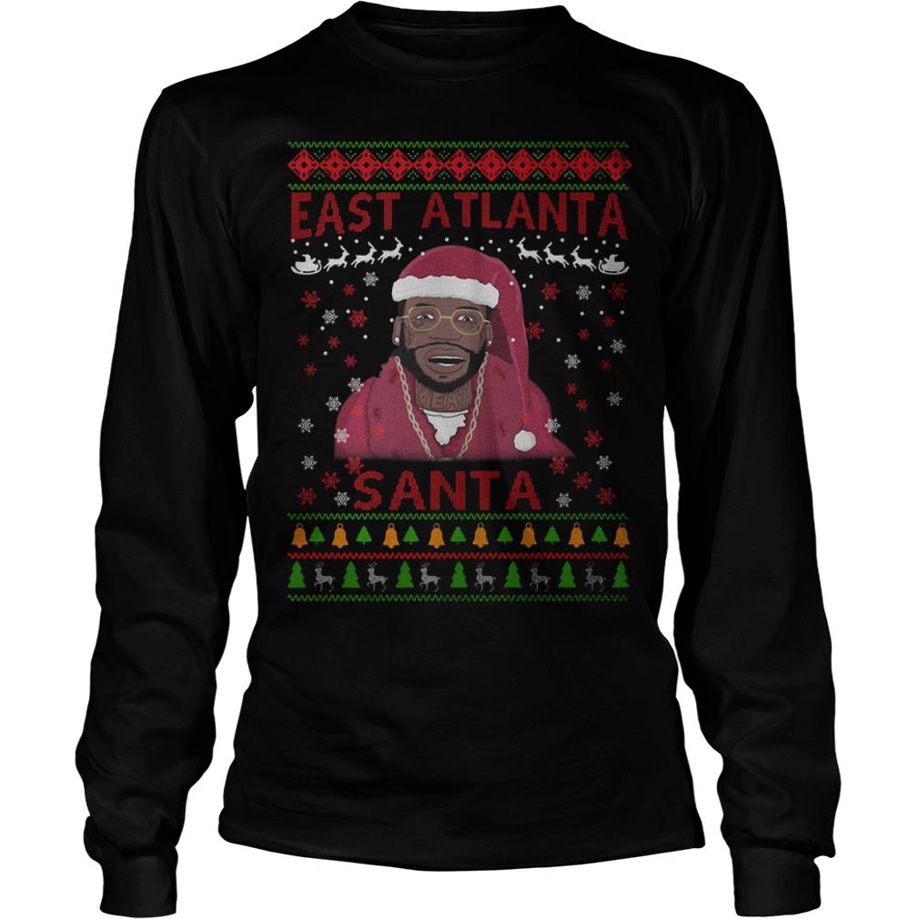 Christmas Gucci Mane east Atlanta Santa Longsleeve tee