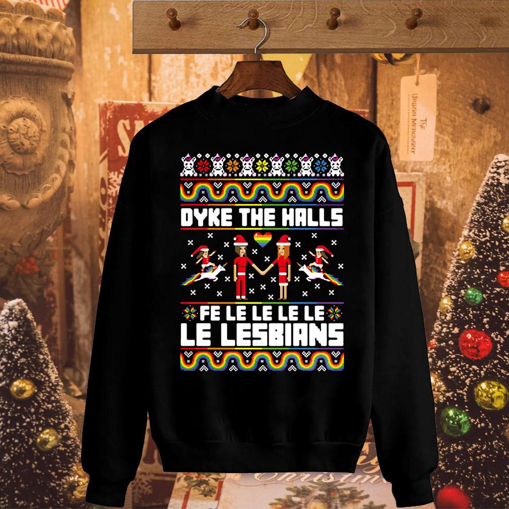 Christmas LGBT Dyke the halls Fe Le Le Le Le Le Lesbians sweater