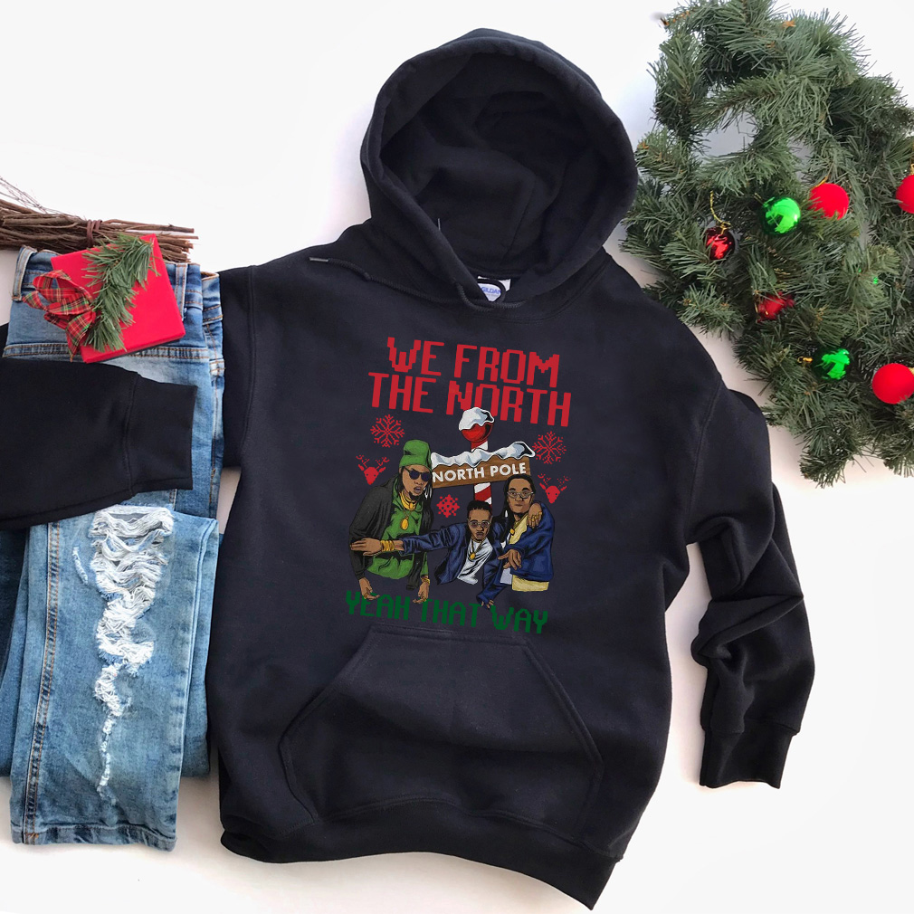 Christmas We from the north pole Yeah that way sweater