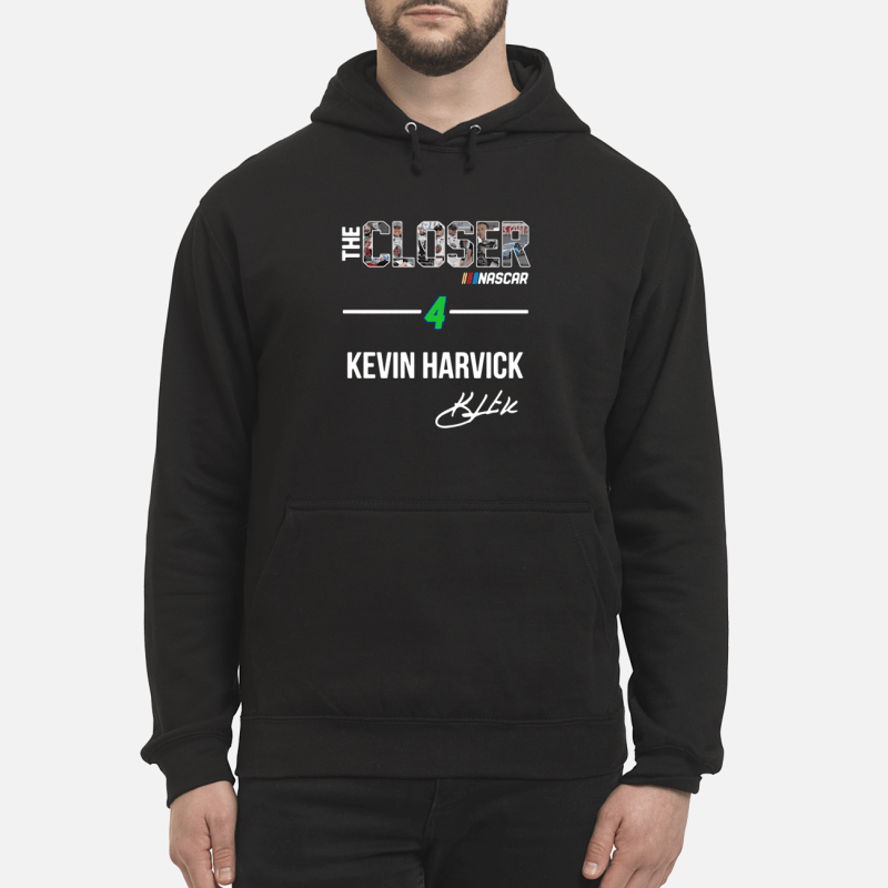The Closer Nascar 4 Kevin Harvick Hoodie