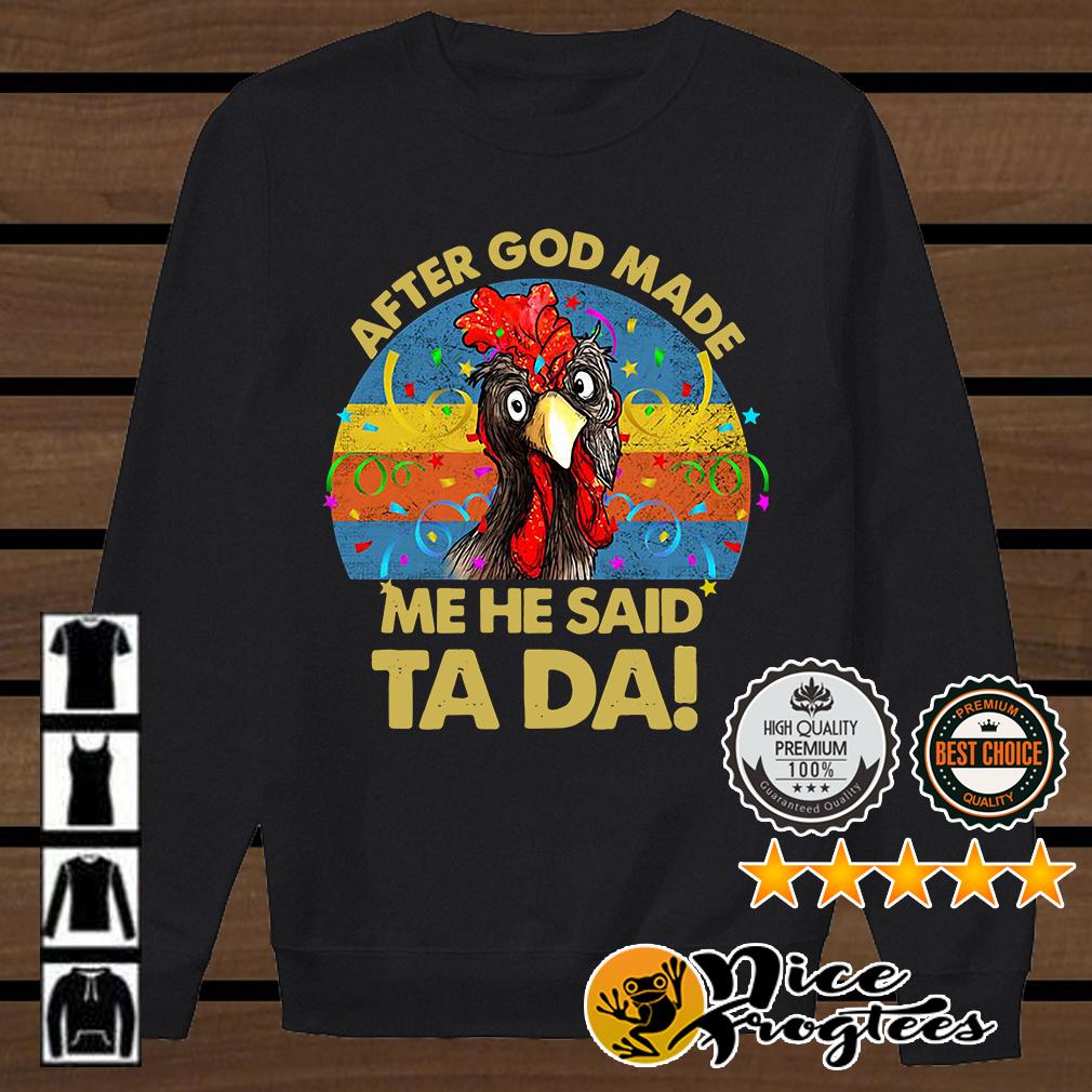 Cock after God made me he said ta da retro shirt