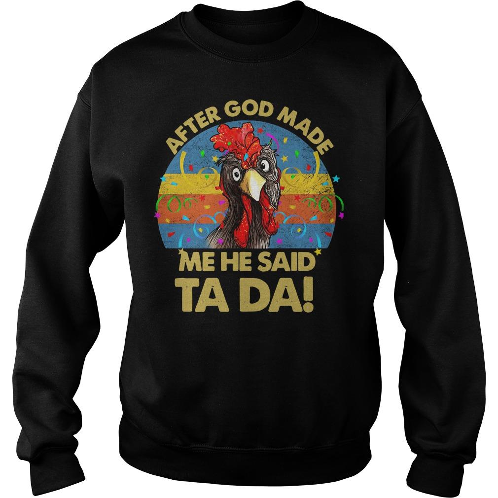 Cock after God made me he said ta da retro Sweater