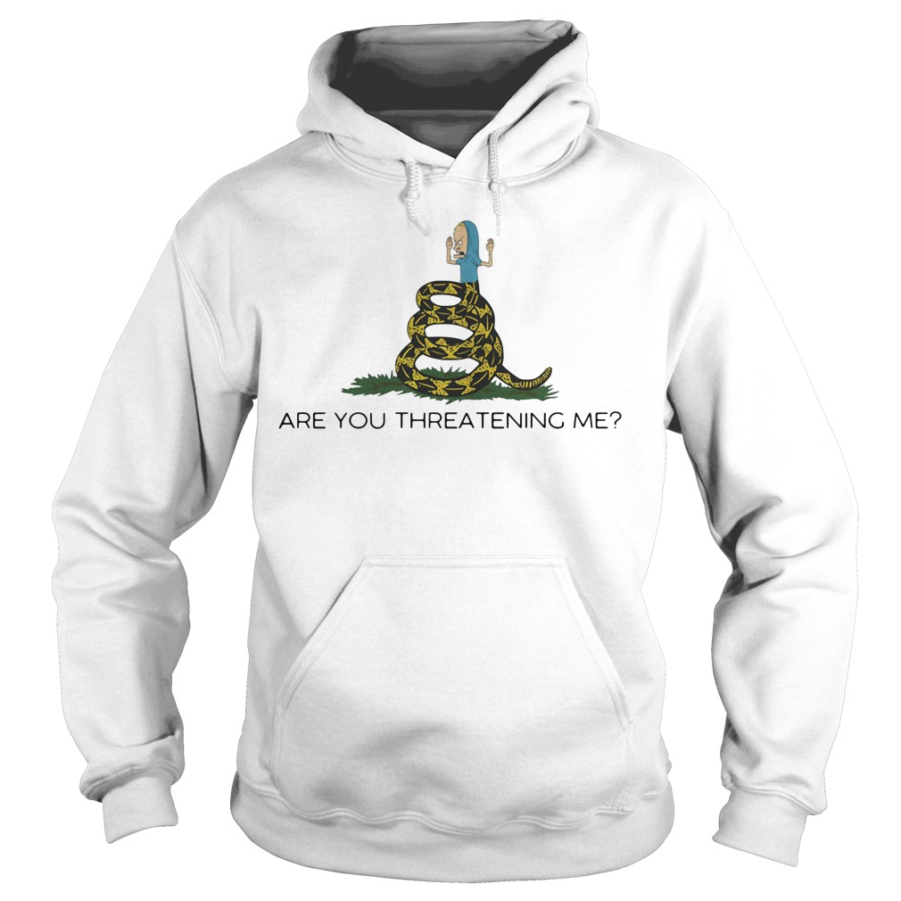 Cornholio Beavis - Are you threatening me Hoodie