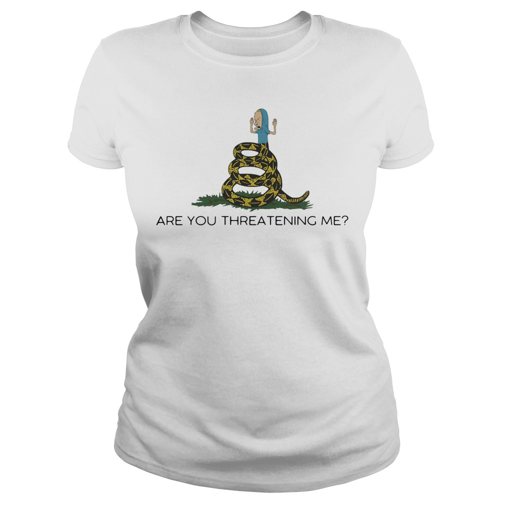 Cornholio Beavis - Are you threatening me Ladies Tee