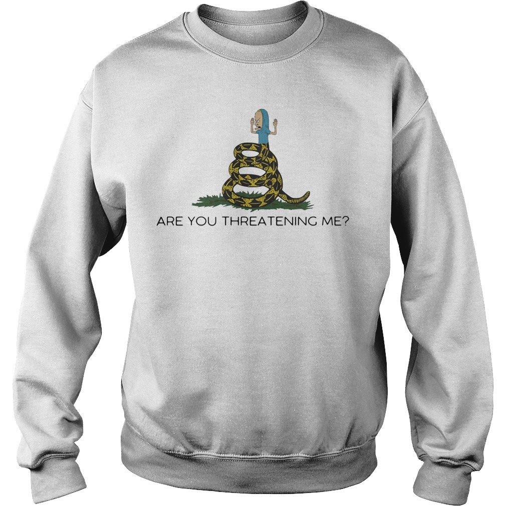 Cornholio Beavis - Are you threatening me Sweater