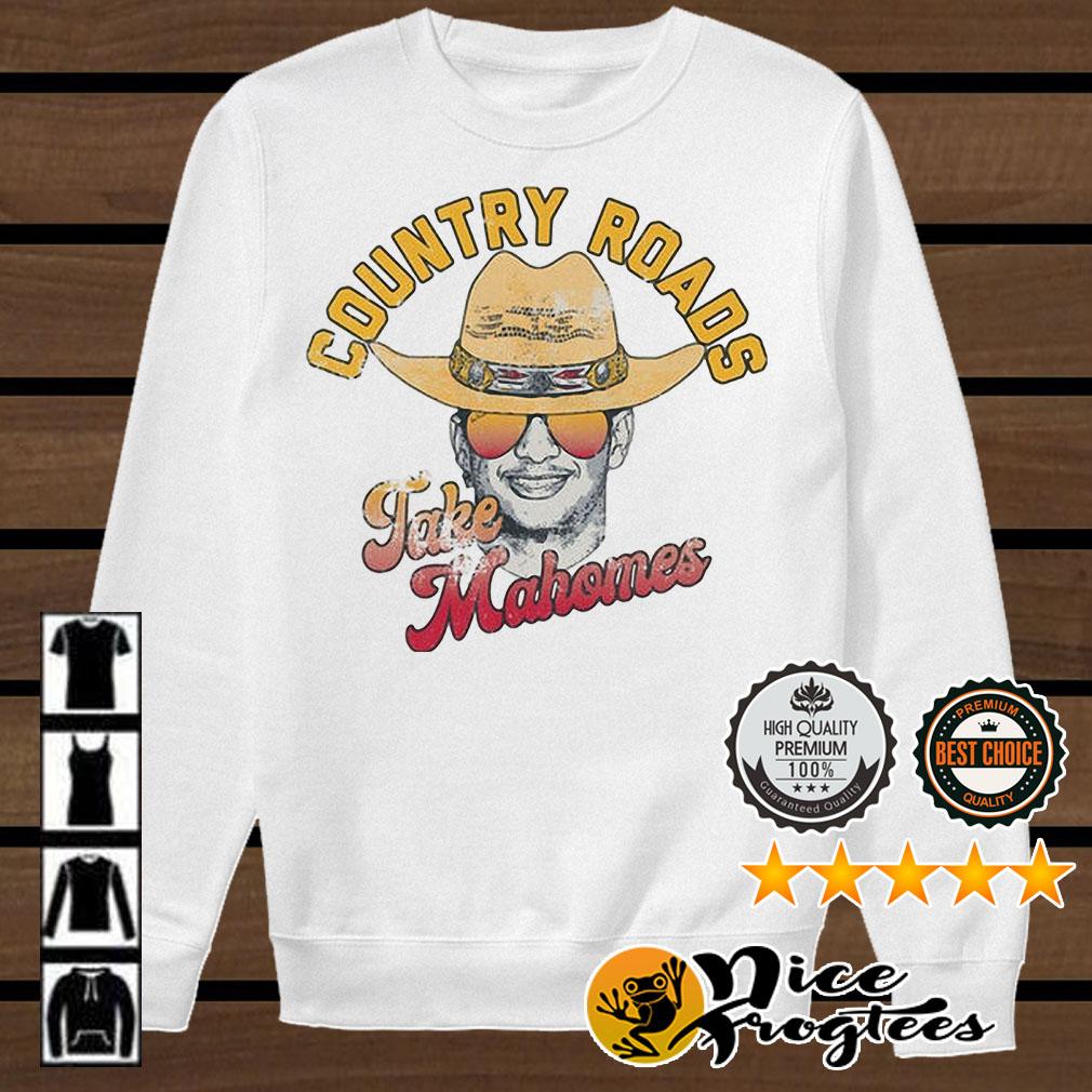 Country Roads Take Mahomes Patrick Mahomes Kansas City Chiefs shirt