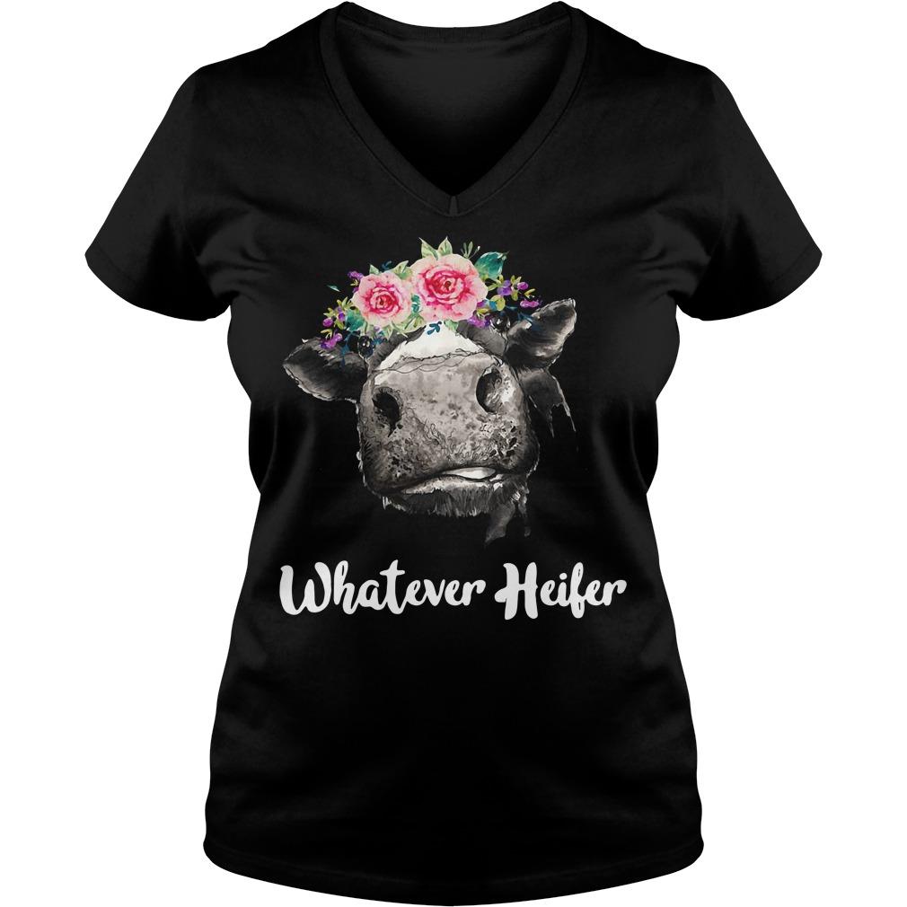 Cow Whatever Heifer V-neck T-shirt