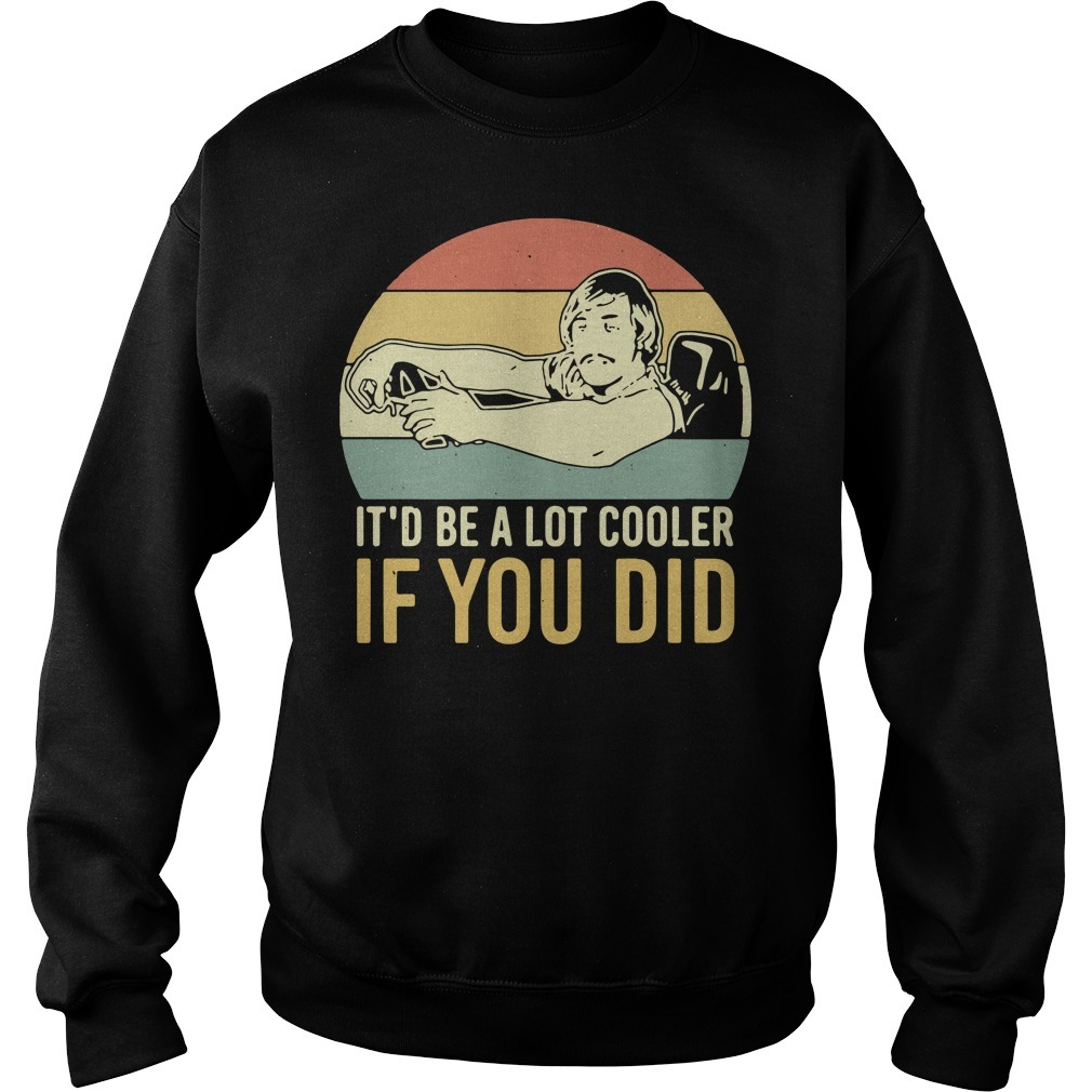 David Wooderson it'd be a lot cooler if you did vintage Sweater