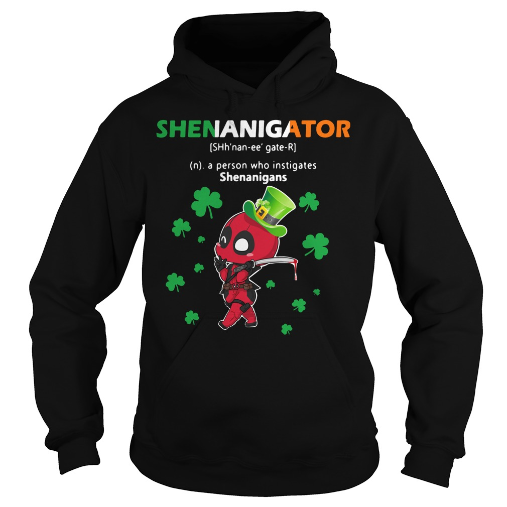 Deadpool Shenanigator Definition Meaning a person who instigates Hoodie