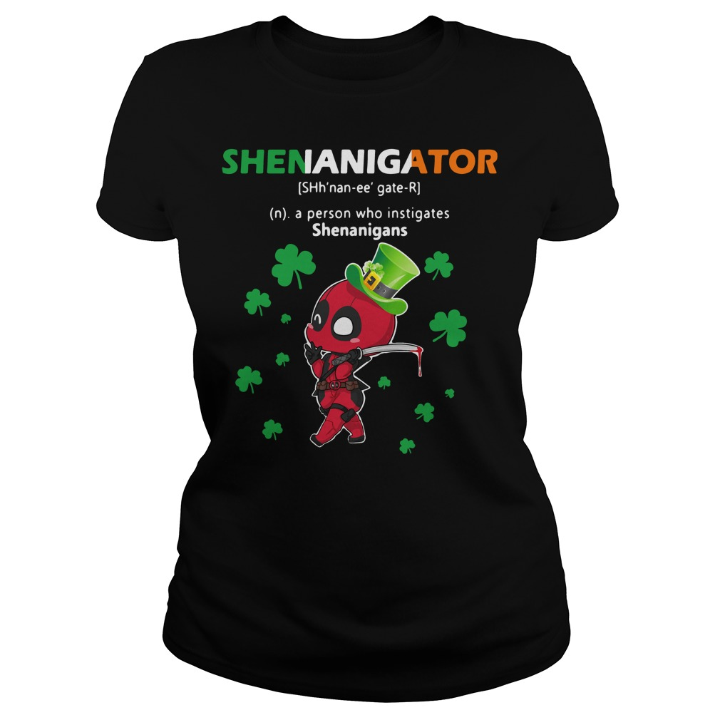 Deadpool Shenanigator Definition Meaning a person who instigates Ladies tee
