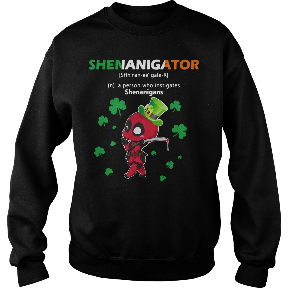 Deadpool Shenanigator Definition Meaning a person who instigates Sweater