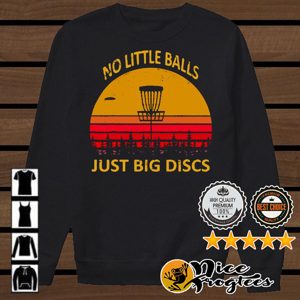 Disc golf no little balls just big discs retro shirt