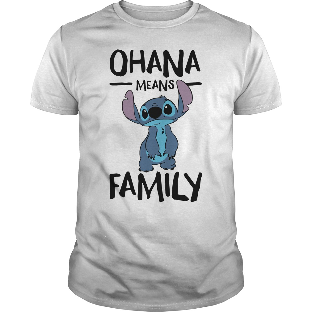 a61dd043 Disney Stitch Ohana means Family shirt, hoodie, sweater and v-neck t ...