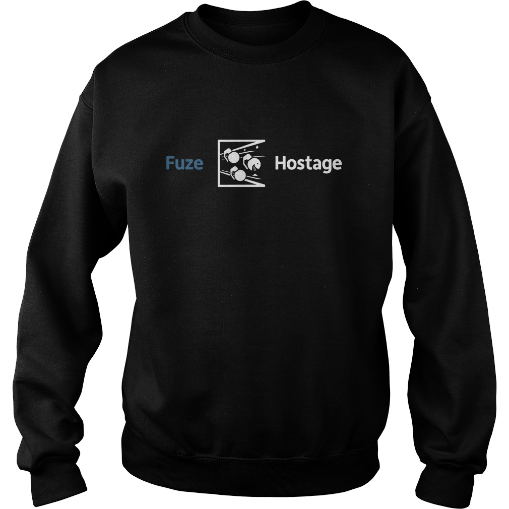Don T Fuze The Hostage Shirt Hoodie Sweater And V Neck T