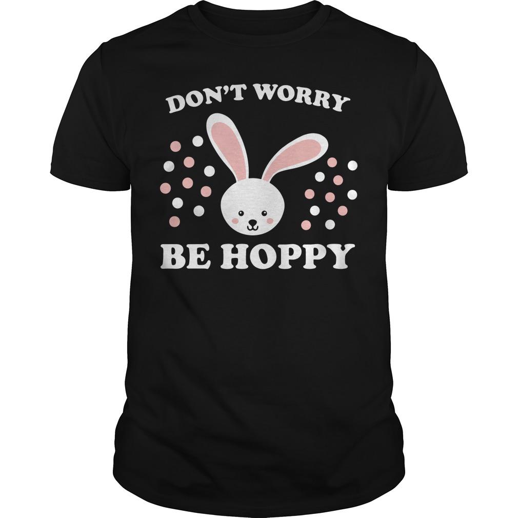 Don't worry be hoppy Easter Guys shirt