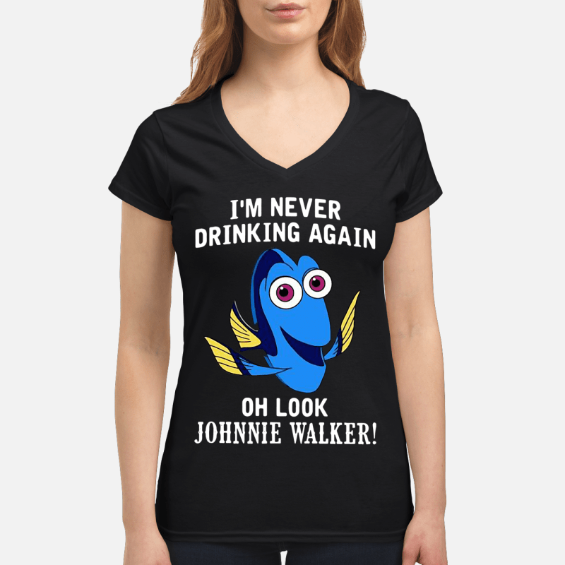 Dory fish I'm never drinking again oh look Johnnie Walker V-neck t-shirt