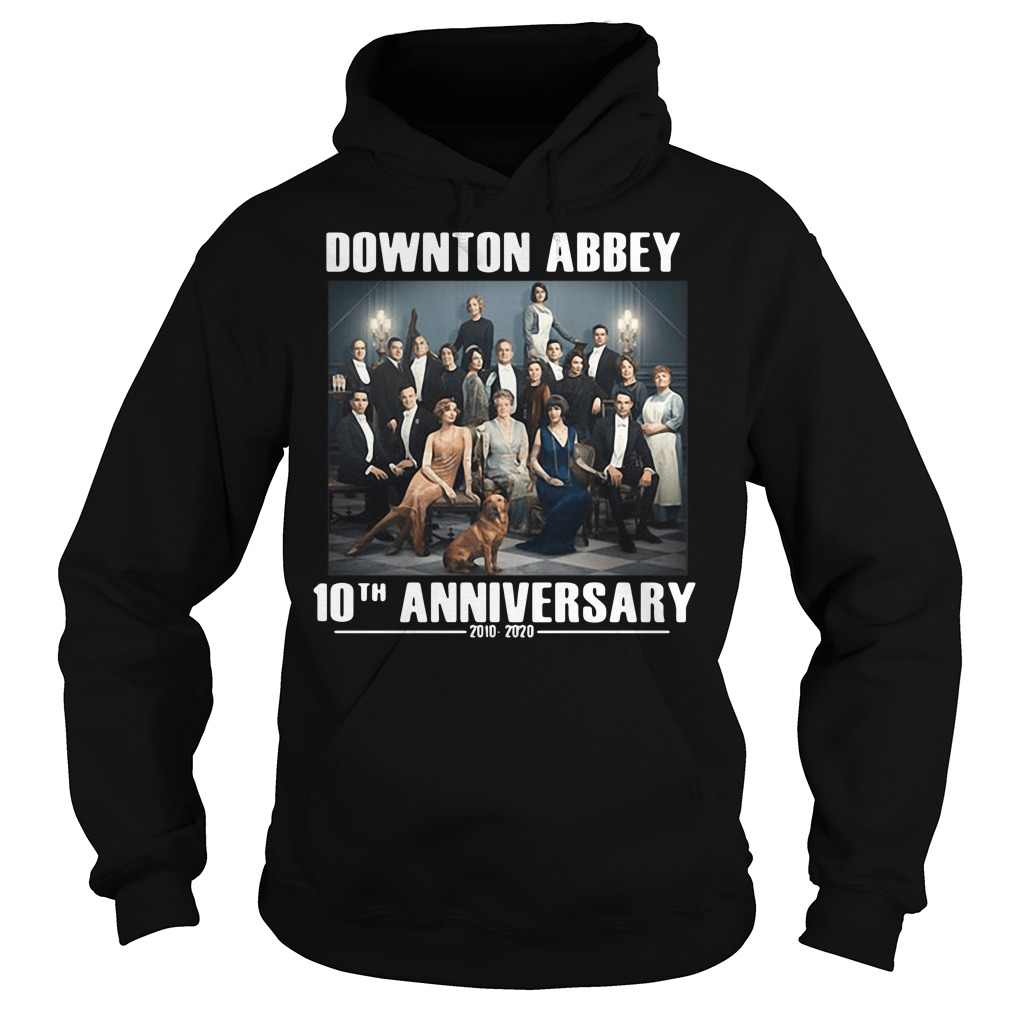 Downton Abbey characters 10th anniversary 2010 2020 Hoodie