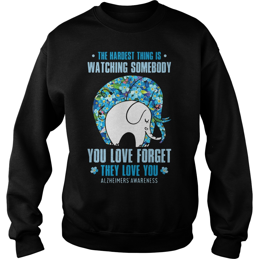 Elephant - the hardest thing is watching somebody you love forget Sweater
