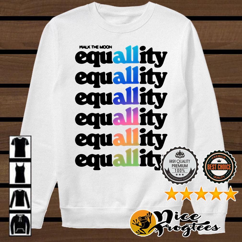 All equallity equallity equallity equallity equallity equallity shirt