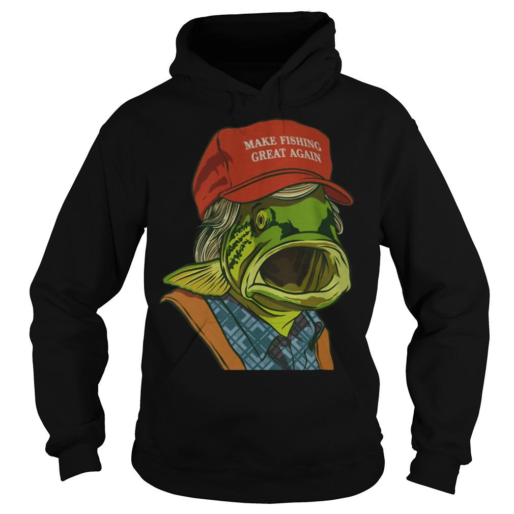 Fish's red cap Make fishing great again Hoodie