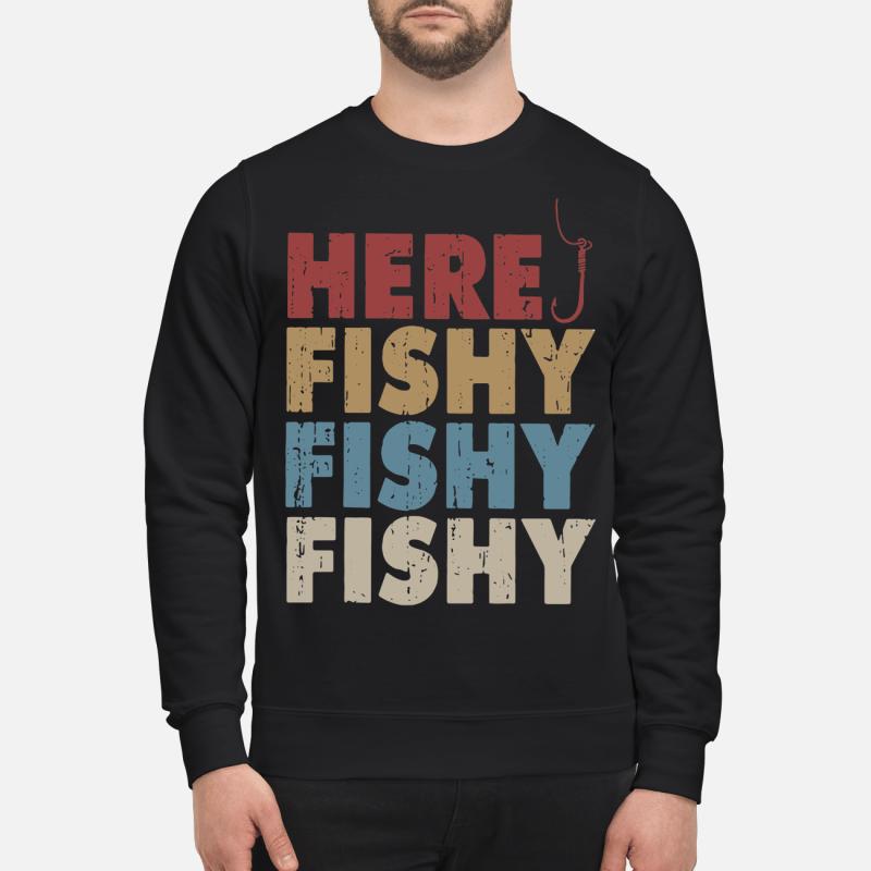 Here fishy fishy fishy Sweater