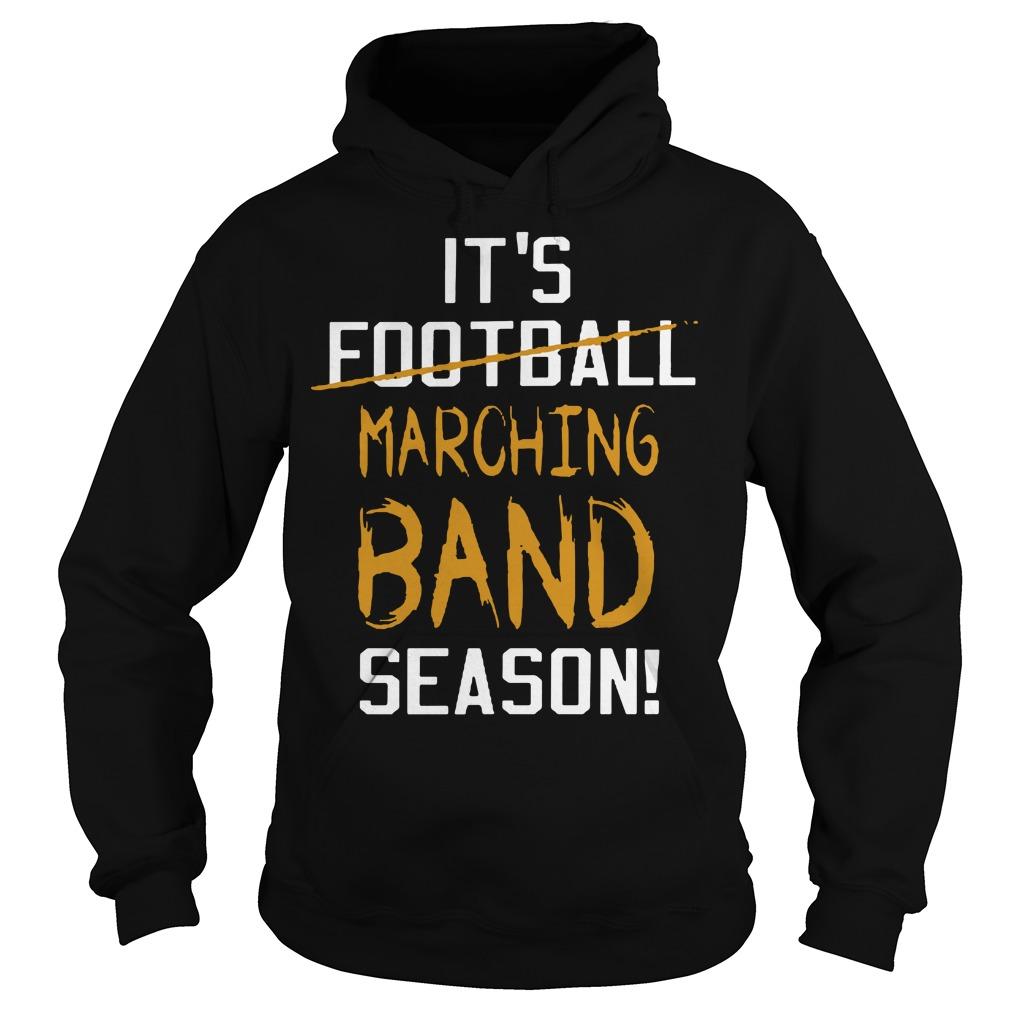 It's football marching band season Hoodie