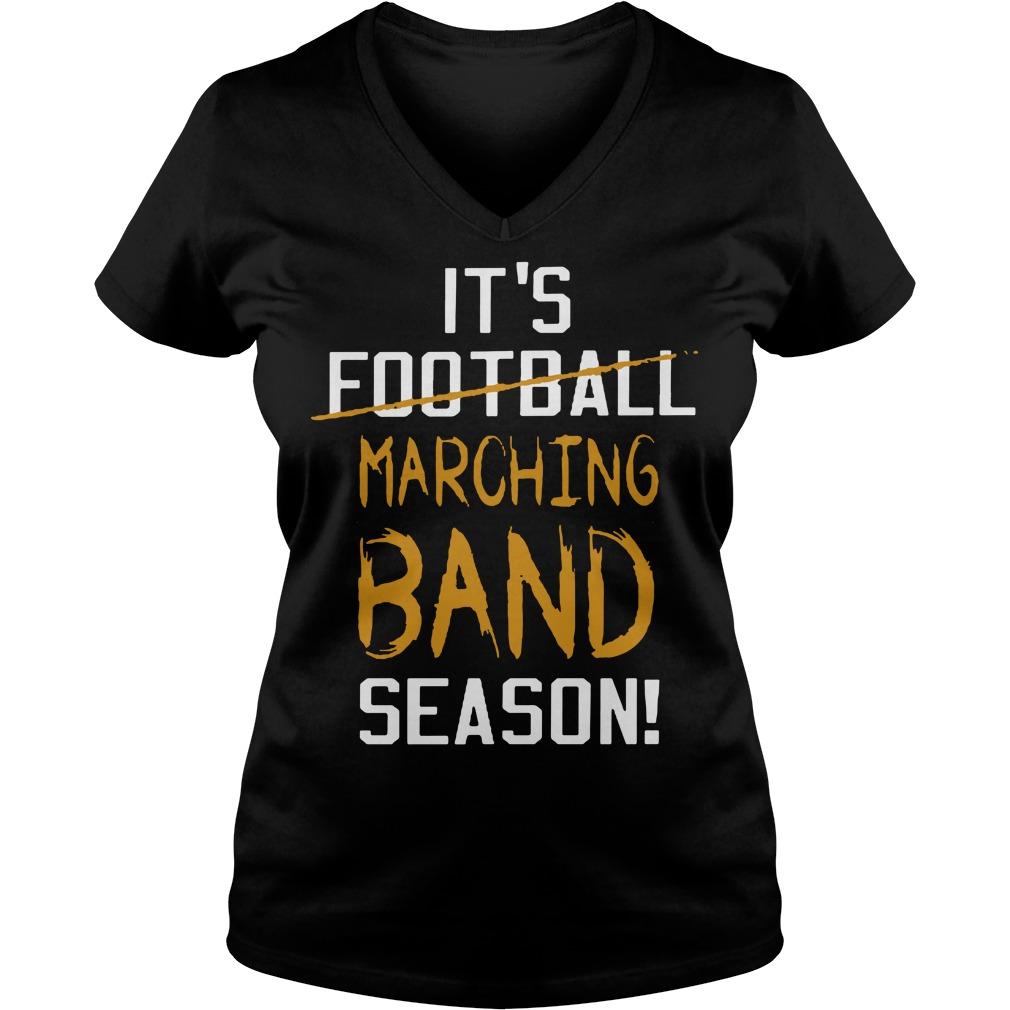 It's football marching band season V-neck T-shirt