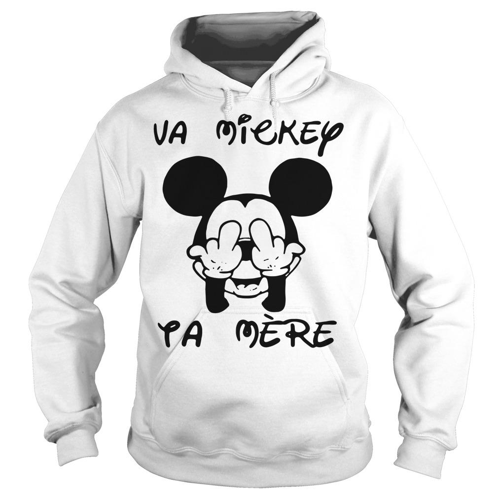 Fucking va Mickey ta mere Hoodie
