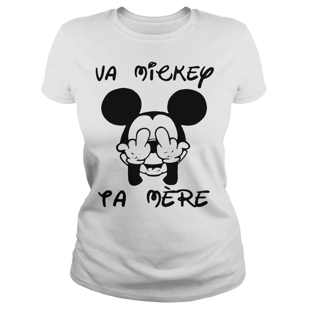 Fucking va Mickey ta mere Ladies tee