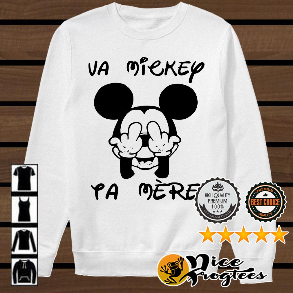 Fucking va Mickey ta mere shirt