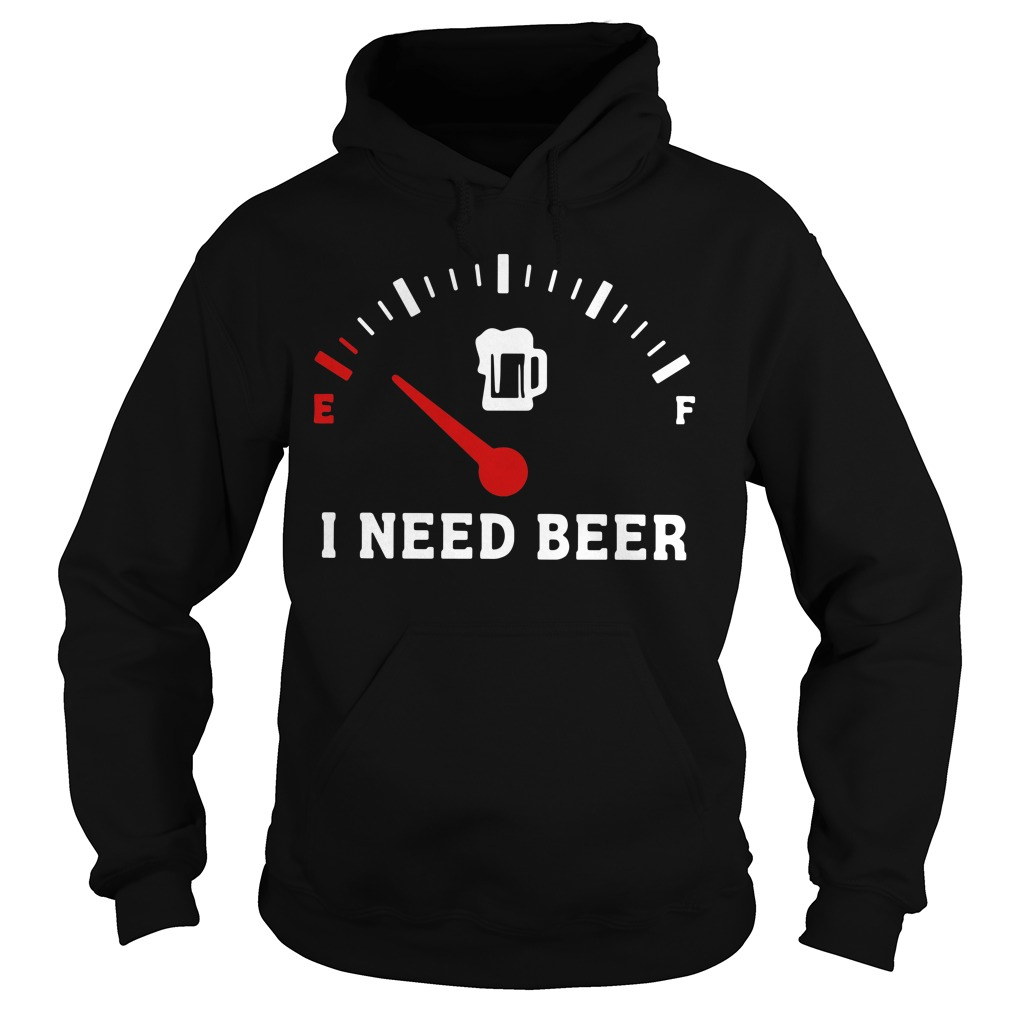 Funny Saying Cars I Need Beer Hoodie
