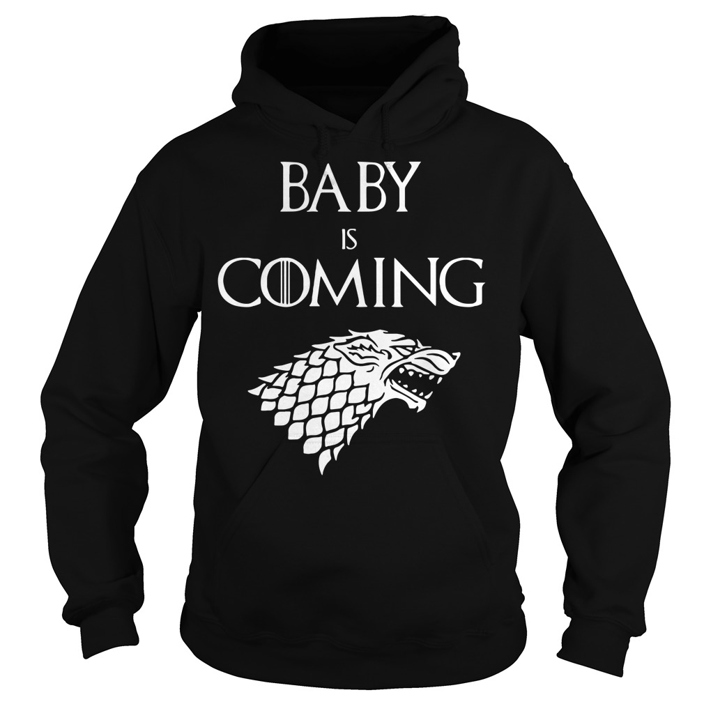 Game of Thrones Baby is coming Hoodie