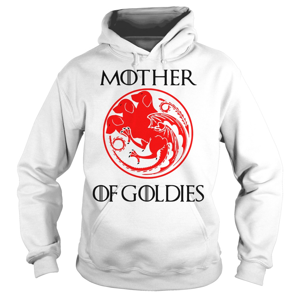 Game of Thrones Mother of Goldies Hoodie